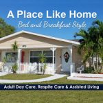 A Place Like Home Assisted Living